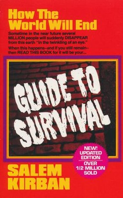 Guide to Survival  -     By: Salem Kirban Ph.D.