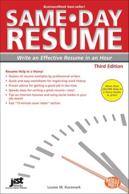 Same-Day Resume: Write an Effective Resume in an Hour, Third Edition  -     By: Louise M. Kursmark