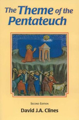 The Theme of the Pentateuch, Second Edition  -     By: David J.A. Clines