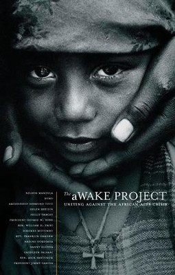 The aWAKE Project, Second Edition: Uniting Against the African AIDS Crisis - eBook  -