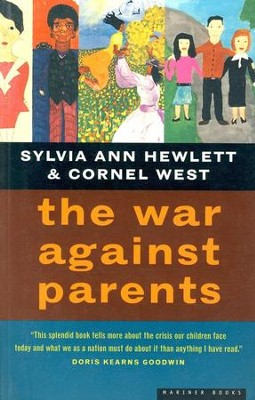 The War Against Parents   -     By: Sylvia Ann Hewlett, Cornel West