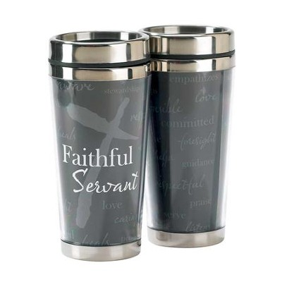 Faithful Servant, Travel Mug, 16 oz.  -