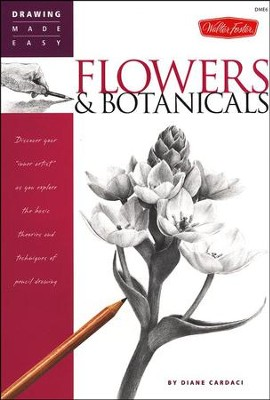 Drawing Made Easy: Flowers & Botanicals   -     By: Diane Cardaci