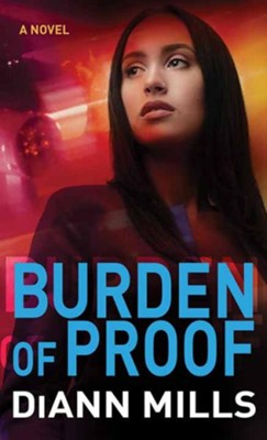 Burden of Proof, Large Print  -     By: DiAnn Mills