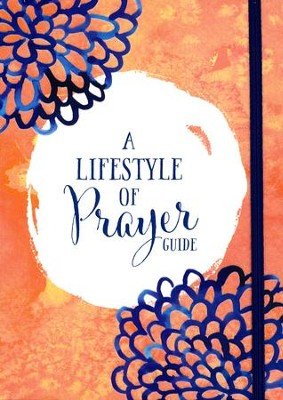A Lifestyle of Prayer Guide  -