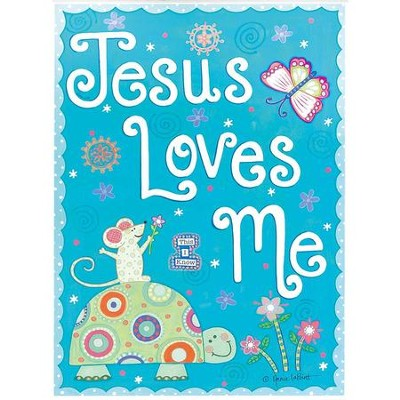 Jesus Loves Me Wall Art  -     By: Annie Lapoint