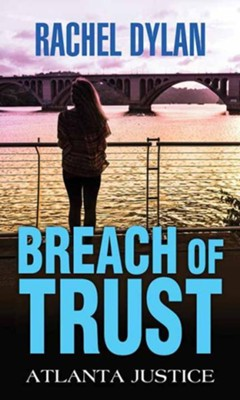 Breach of Trust, Large-Print Edition  -     By: Rachel Dylan