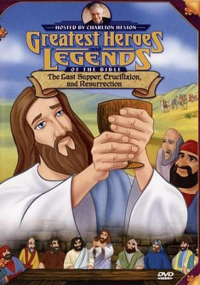 The Last Supper, Crucifixion, and Resurrection,  Greatest Heroes and Legends of the Bible DVD  -