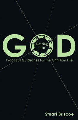 Getting Into God  -     By: Stuart Briscoe