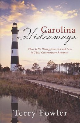Carolina Hideaways    -     By: Terry Fowler
