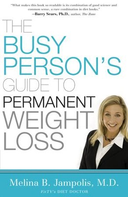 The Busy Person's Guide to Permanent Weight Loss - eBook  -     By: Melina Jampolis