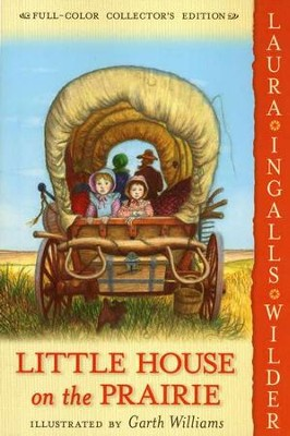 Little House on the Prairie: Little House on the Prairie Series #3 (Full-Color Collector's Edition, softcover)  -     By: Laura Ingalls Wilder