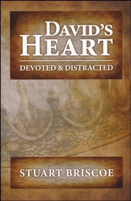 David's Heart: Devoted & Distracted   -     By: Stuart Briscoe