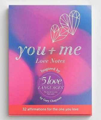You + Me Love Notes  -
