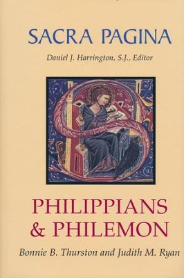 Philippians & Philemon: Sacra Pagina [SP]   -     By: Bonnie B. Thurston, Judith Ryan