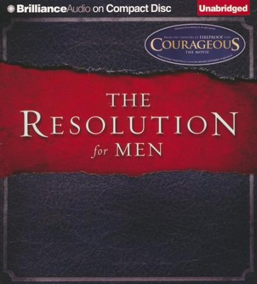 The Resolution For Men - unabridged audiobook on CD  -     Narrated By: George W. Sarris     By: Stephen Kendrick, Alex Kendrick, Randy Alcorn