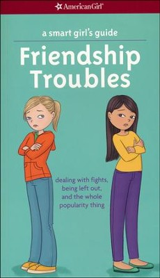 Smart Girl's Guide: Friendship Troubles, revised  -     By: Patti Kelley Criswell