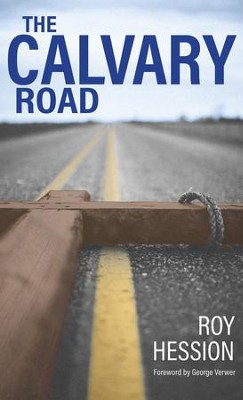 Calvary Road   -     By: Roy Hession