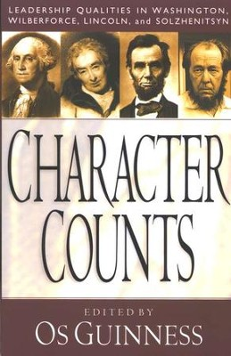 Character Counts   -     Edited By: Os Guinness     By: Os Guinness