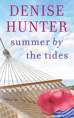 Summer by the Tides, Large-Print  -     By: Denise Hunter