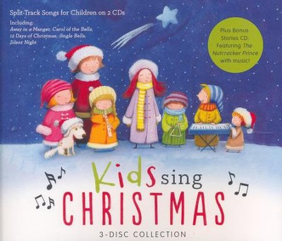 Kids Sing Christmas - Plus Bonus Stories Featuring The Nutcracker, 3 CD Collection  -