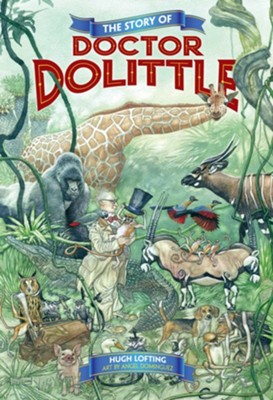 Story of Doctor Doolittle  -     By: Hugh Lofting