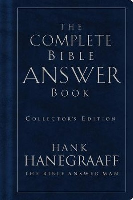 The Complete Bible Answer Book: Collector's Edition - eBook  -     By: Hank Hanegraaff