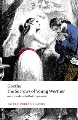 The Sorrows of Young Werther  -     By: Johann Wolfgang von Goethe