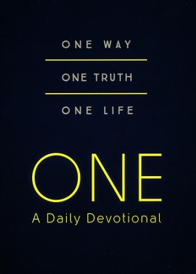 ONE-A Daily Devotional: One Way, One Truth, One Life  -     By: Renae Brumbaugh, Joanna Bloss, Iemima Ploscariu