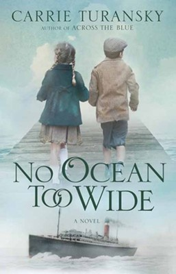 No Ocean Too Wide: A McAllister Family Novel, Large Print  -     By: Carrie Turansky