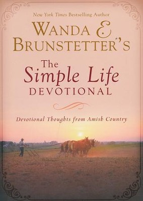 Wanda E. Brunstetter's The Simple Life Devotional  -     By: Wanda E. Brunstetter
