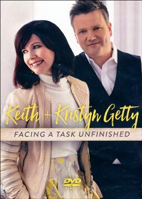 Facing a Task Unfinished (Live)   -     By: Keith Getty, Kristyn Getty