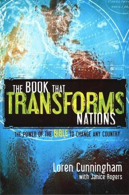 The Book That Transforms Nations: How the Bible Can Change Any Country  -     By: Loren Cunningham