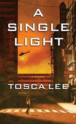 A Single Light, Large-Print Hardcover  -     By: Tosca Lee