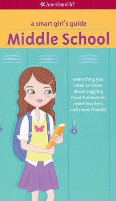 A Smart Girl's Guide: Middle School, revised  -     By: Julie Williams Montalbano