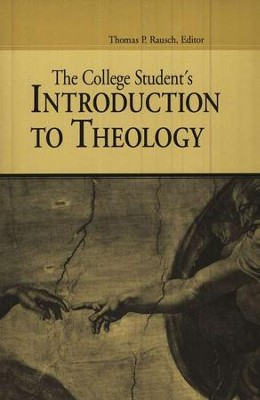 College Student's Introduction to Theology   -     By: Thomas P. Rausch
