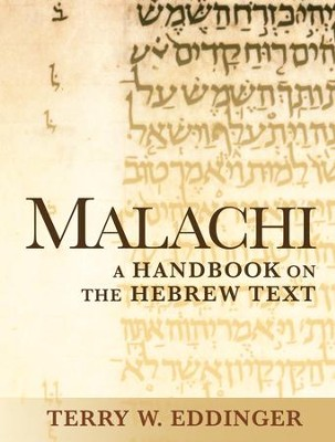 Malachi: A Handbook on the Hebrew Text  -     By: Terry Eddinger