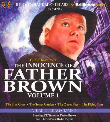 The Innocence of Father Brown, Volume 1: A Radio Dramatization - unabridged audiobook on CD  -     By: G.K. Chesterton