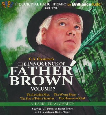 The Innocence of Father Brown, Volume 2: A Radio Dramatization - unabridged audiobook on CD  -     By: G.K. Chesterton