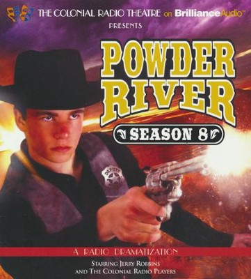 Powder River - Season Eight: A Radio Dramatization - unabridged audiobook on CD  -     By: Jerry Robbins