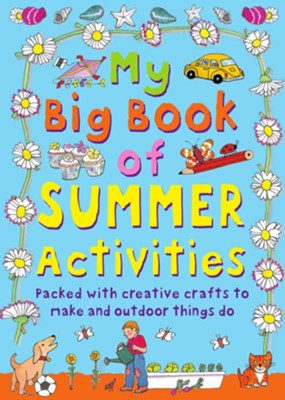 My Big Book of Summer Activities  -     By: Claire Beaton