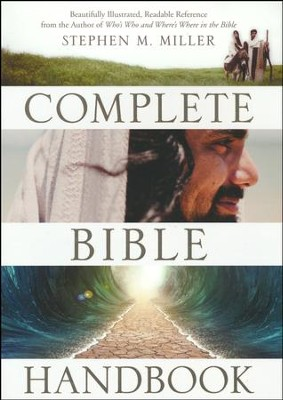 The Complete Bible Handbook   -     By: Stephen M. Miller