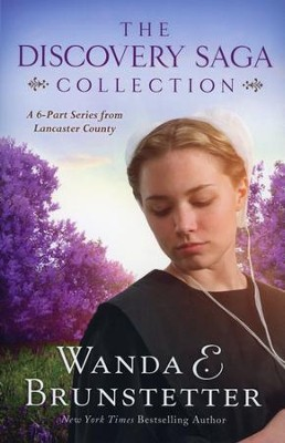 The Discovery Saga Collection: A 6-Part Series from Lancaster County  -     By: Wanda E. Brunstetter