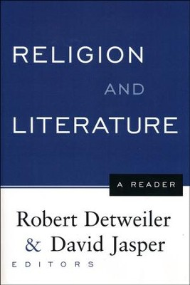 Religion and Literature: A Reader   -     Edited By: Robert Detweiler, David Jasper     By: Edited by Robert Detweiler & David Jasper