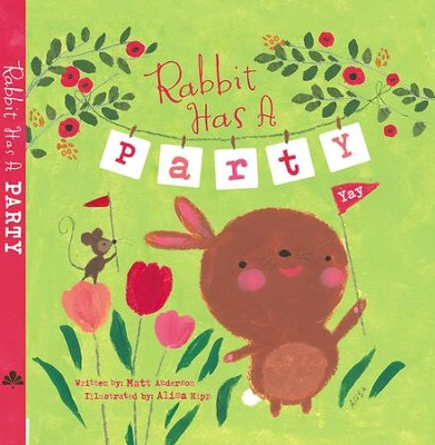 Rabbit Has A Party Board Book  -