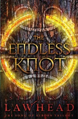 The Endless Knot: Book Three in The Song of Albion Trilogy - eBook  -     By: Stephen R. Lawhead