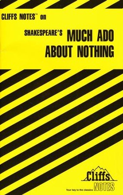 CliffsNotes on Shakespeare's Much Ado About Nothing  -     By: Richard O. Peterson