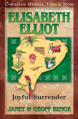 Elisabeth Elliot: Joyful Surrender   -     By: Janet Benge, Georff Benge