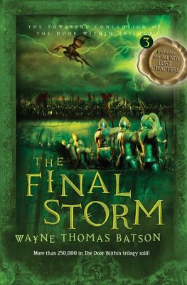 The Final Storm: The Door Within Trilogy - Book Three - eBook  -     By: Wayne Thomas Batson