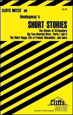 CliffsNotes Hemingway's Short Stories  -     By: James L. Roberts